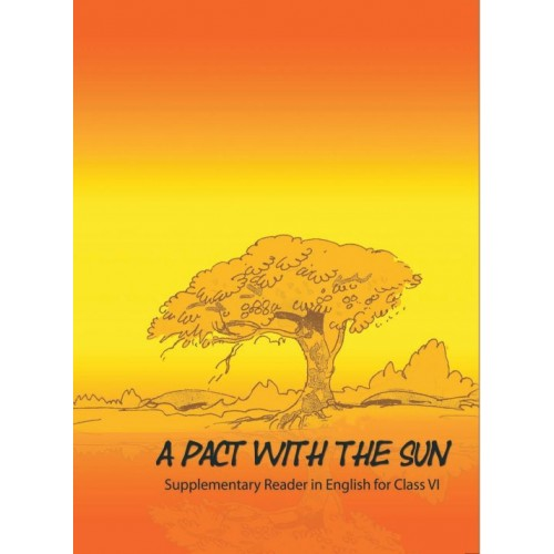 NCERT A Pact With The Sun English Supplementary Reader with Binding CL-VI