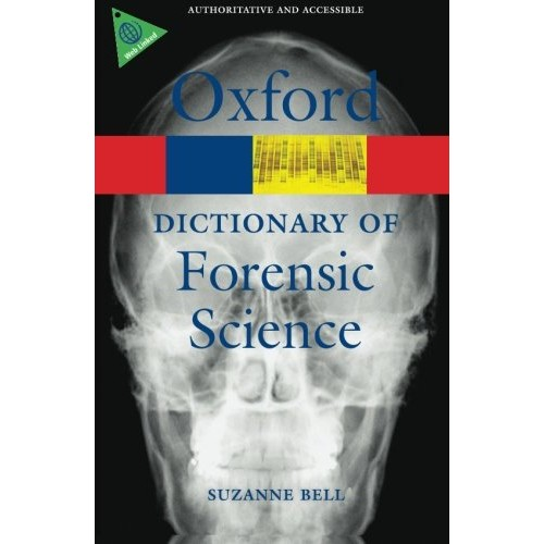 Oxford Dictionary Of Forensic Science