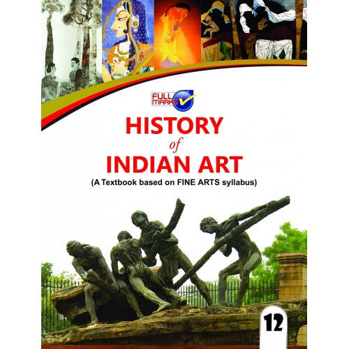 Full Marks History of Indian Art CL-XII